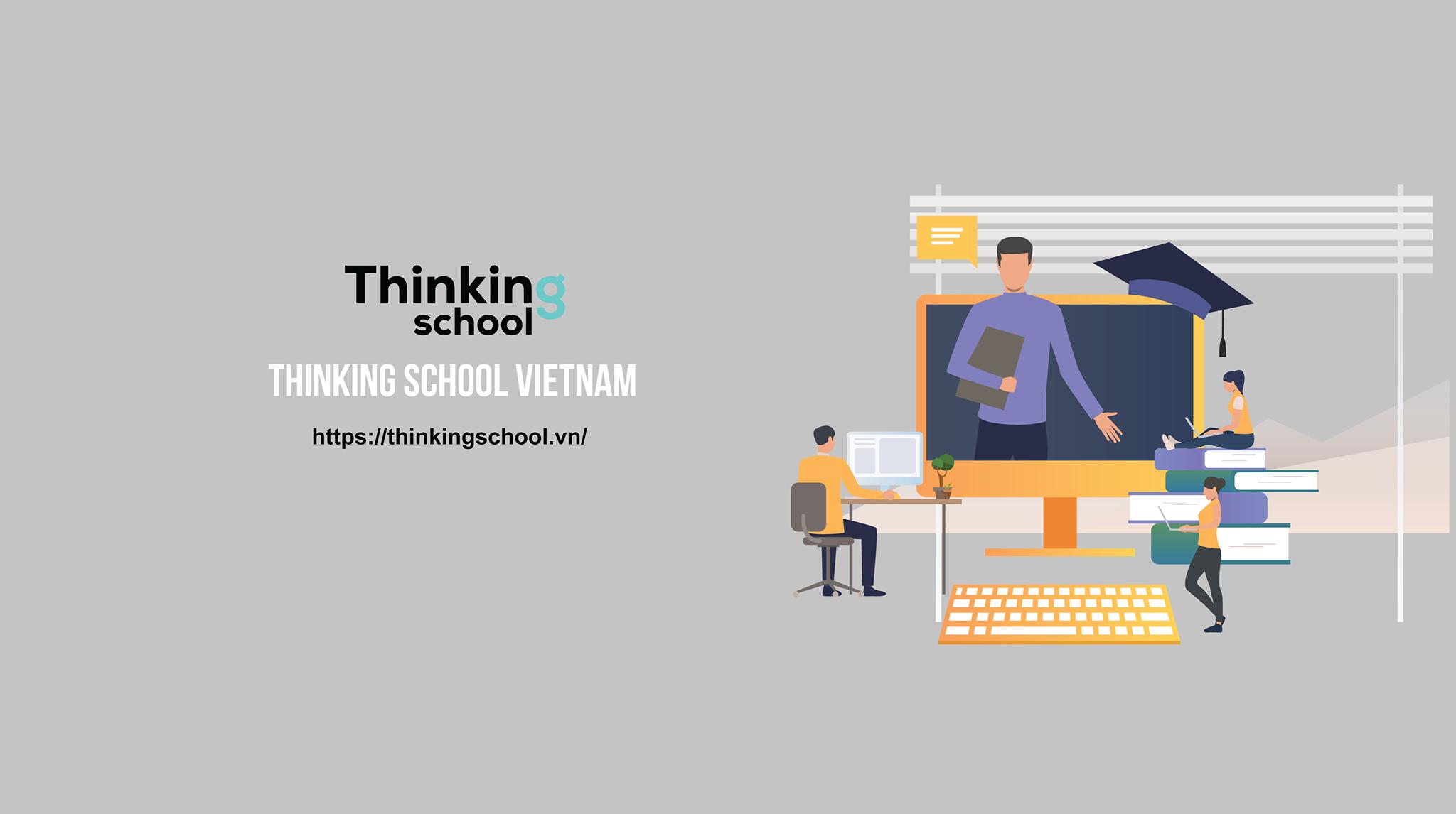 Trang chủ - Thinking School